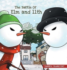 The Battle of Elm and 11th, Hardback Book