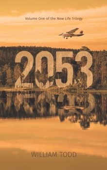 2053 : Volume One of the New Life Trilogy, Paperback / softback Book