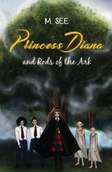 Princess Diana and Rods of the Ark, Paperback Book