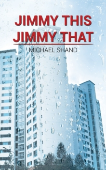 Jimmy this, Jimmy that, Paperback / softback Book