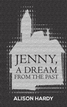 Jenny, A Dream from the Past, Paperback / softback Book