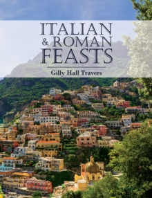 Italian And Roman Feasts, Hardback Book