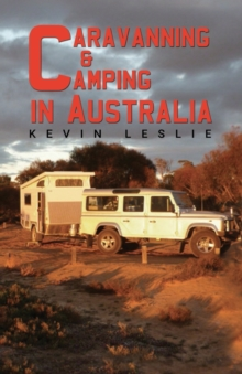 Caravanning and Camping in Australia, Paperback / softback Book