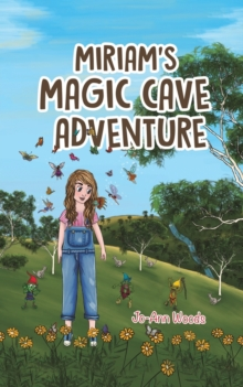 Miriam's Magic Cave Adventure, Paperback / softback Book