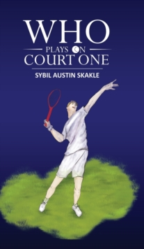 Who Plays on Court One, Hardback Book