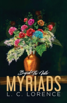 Beyond the idle myriads, Paperback Book