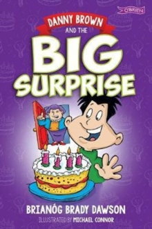 Danny Brown and the Big Surprise, Paperback / softback Book