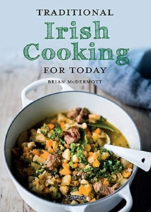 Traditional Irish Cooking for Today, Paperback / softback Book