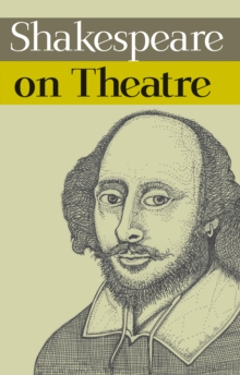Shakespeare on Theatre, EPUB eBook