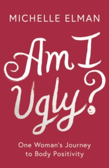 Am I Ugly?, Paperback / softback Book
