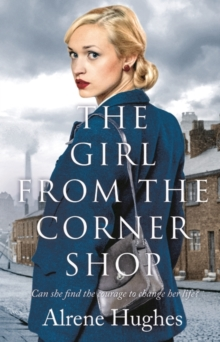 The Girl from the Corner Shop, Hardback Book