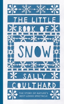 The Little Book of Snow, Hardback Book