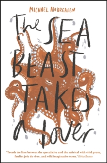 The Sea Beast Takes a Lover, Paperback / softback Book