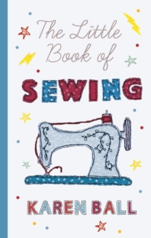 The Little Book of Sewing, Hardback Book