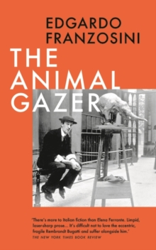 The Animal Gazer, Hardback Book