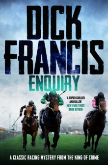 Enquiry : A classic racing mystery from the king of crime, EPUB eBook