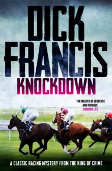 Knockdown : A classic racing mystery from the king of crime, EPUB eBook