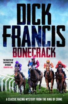 Bonecrack : A classic racing mystery from the king of crime, EPUB eBook