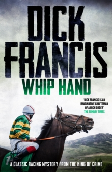 Whip Hand : A classic racing mystery from the king of crime, EPUB eBook