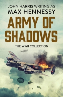 Army of Shadows : The WWII Collection, EPUB eBook