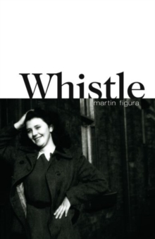 Whistle, Paperback Book
