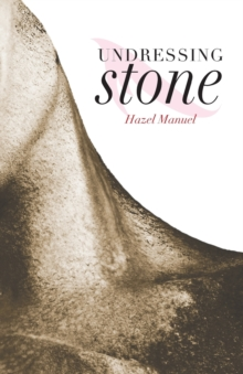 Undressing Stone, Paperback Book