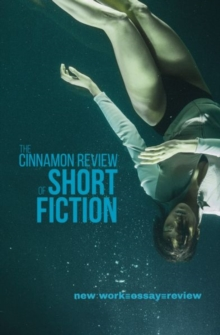 The Cinnamon Review of Short Fiction, Paperback Book