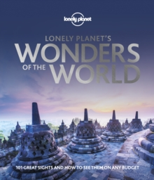 Lonely Planet's Wonders of the World, Hardback Book