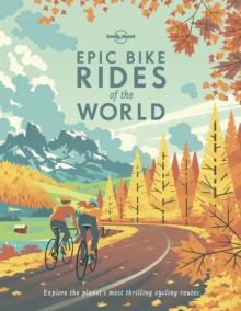 Epic Bike Rides of the World, Paperback / softback Book