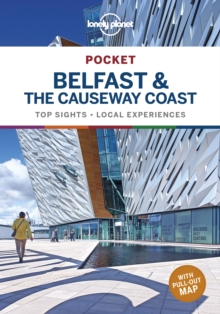 Lonely Planet Pocket Belfast & the Causeway Coast, Paperback / softback Book