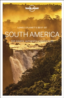 Lonely Planet Best of South America, Paperback / softback Book