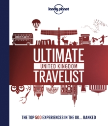 Lonely Planet's Ultimate United Kingdom Travelist, Hardback Book
