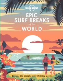 Epic Surf Breaks of the World, Hardback Book