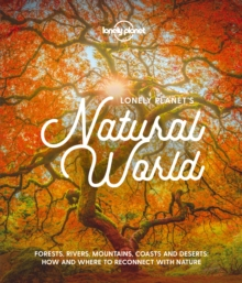 Lonely Planet's Natural World, Hardback Book