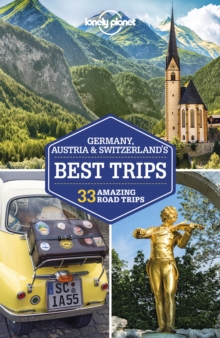 Lonely Planet Germany, Austria & Switzerland's Best Trips, EPUB eBook