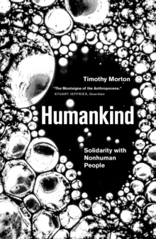 Humankind : Solidarity with Non-Human People, Paperback / softback Book