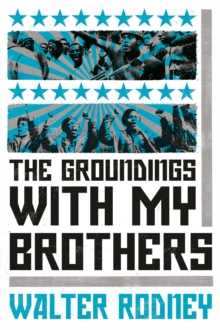 The Groundings with My Brothers, Paperback / softback Book