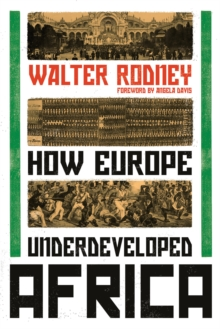 How Europe Underdeveloped Africa, Paperback / softback Book