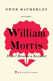How I Became A Socialist, Paperback / softback Book