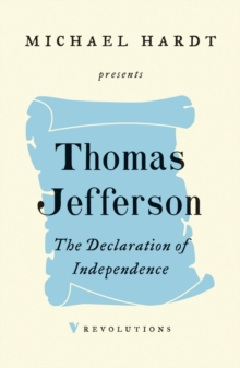 The Declaration of Independence, Paperback / softback Book