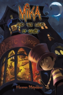 Mika and the Land of Magic, Paperback / softback Book