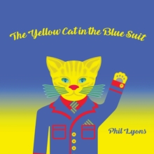 The Yellow Cat in The Blue Suit, Paperback Book