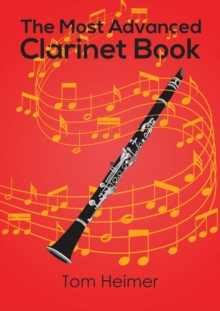 The Most Advanced Clarinet Book, Paperback Book