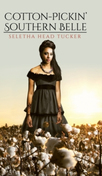 Cotton-Pickin' Southern Belle, Hardback Book