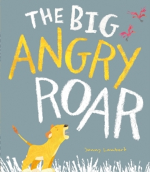 The Big Angry Roar, Paperback / softback Book