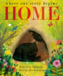 Home : where our story begins, Hardback Book