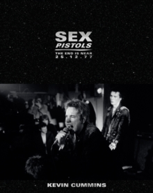 Sex Pistols : The End is Near 25.12.77, Hardback Book