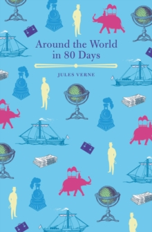 Around the World in Eighty Days, Paperback / softback Book