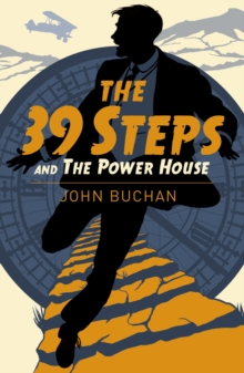 The Thirty Nine Steps & The Power House, Paperback / softback Book