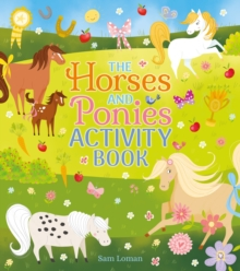 The Horses and Ponies Activity Book, Paperback / softback Book